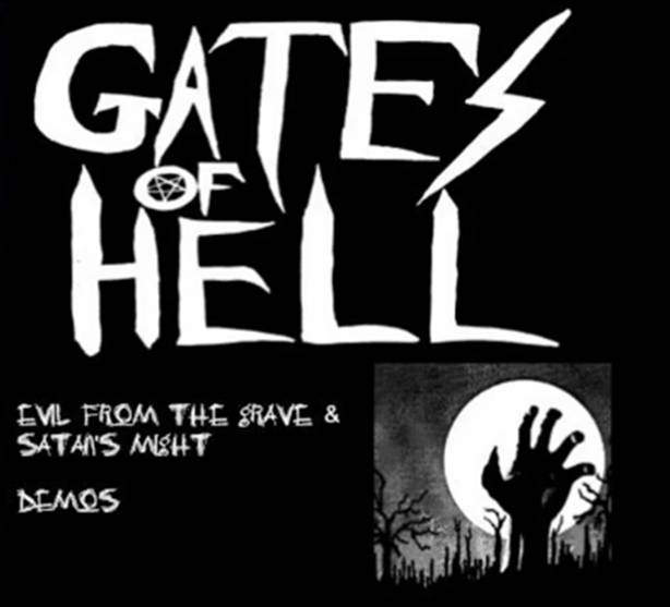 Gates of Hell - Evil from the Grave & Satan's Night
