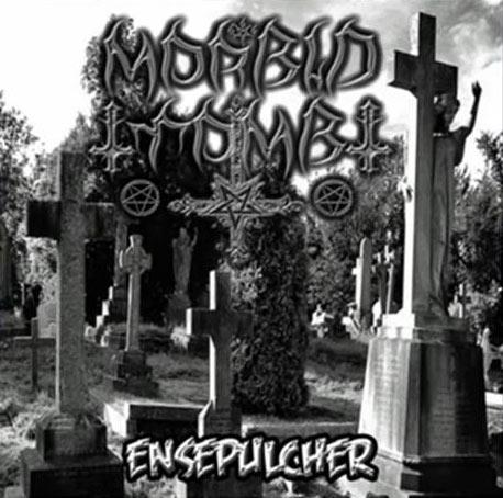 Morbid Tomb - Ensepulcher