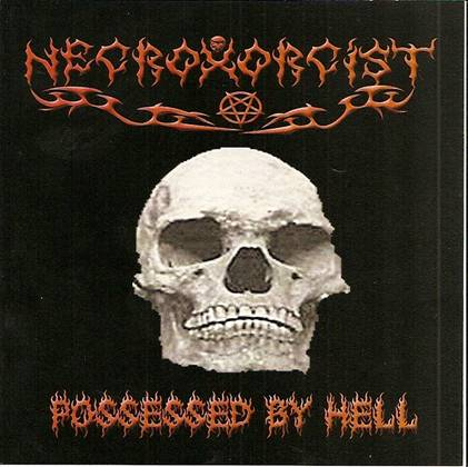 Necroxorcist - Possessed by Hell