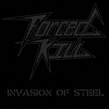 Forced Kill - Invasion of Steel