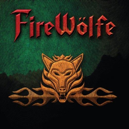 FireWölfe - FireWölfe