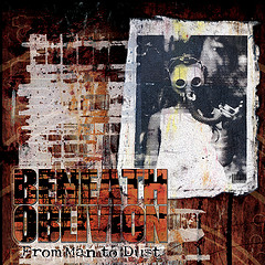 Beneath Oblivion - From Man to Dust