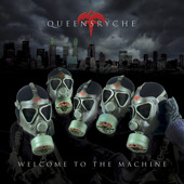 Queensrÿche - Welcome to the Machine