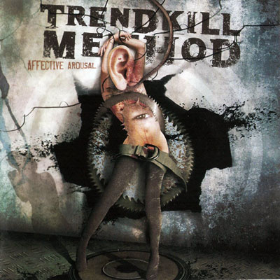 Trendkill Method - Affective Arousal