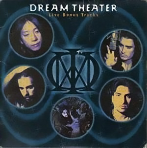 Dream Theater - Live Bonus Tracks