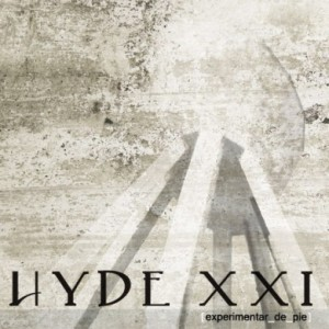 Hyde XXI - Experimentar de pie