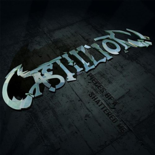 Castillion - Pieces of a Shattered Me