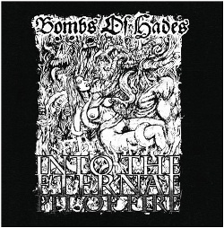 Bombs of Hades - Into the Eternal Pit of Fire