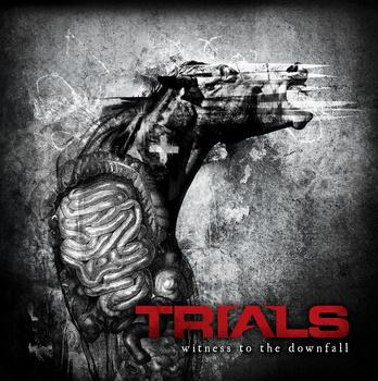 Trials - Witness to the Downfall