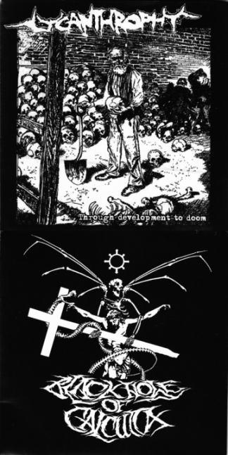 Lycanthrophy / Black Hole of Calcutta - Through Development to Doom / Untitled