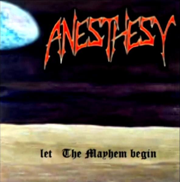Anesthesy - Let the Mayhem Begin
