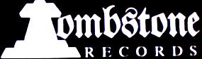 Tombstone Records