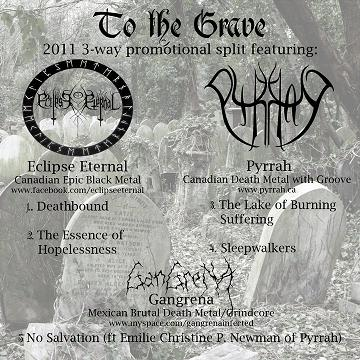 Eclipse Eternal / Pyrrah / Gangrena - To the Grave