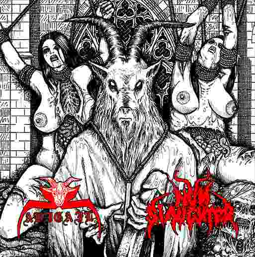 Nunslaughter / Abigail - Fucking Satan
