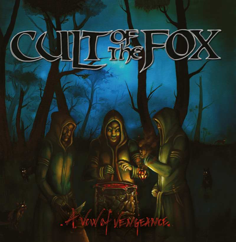 Cult of the Fox - A Vow of Vengeance