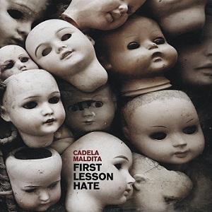 Cadela Maldita - First Lesson Hate