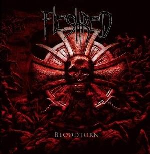Fleshred - Bloodtorn