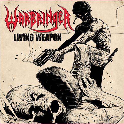 Warbringer - Living Weapon