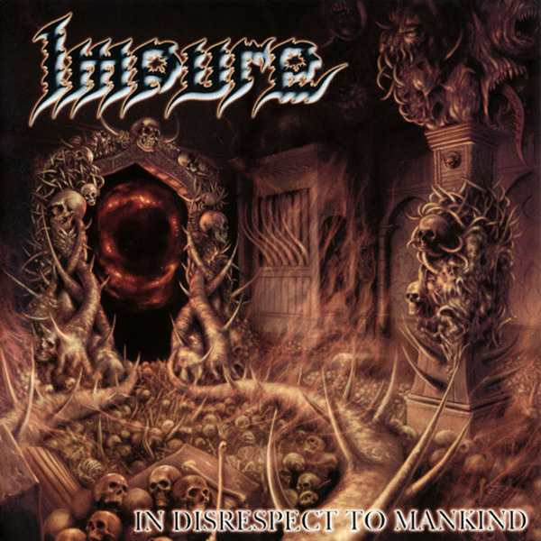 Impure - In Disrespect to Mankind