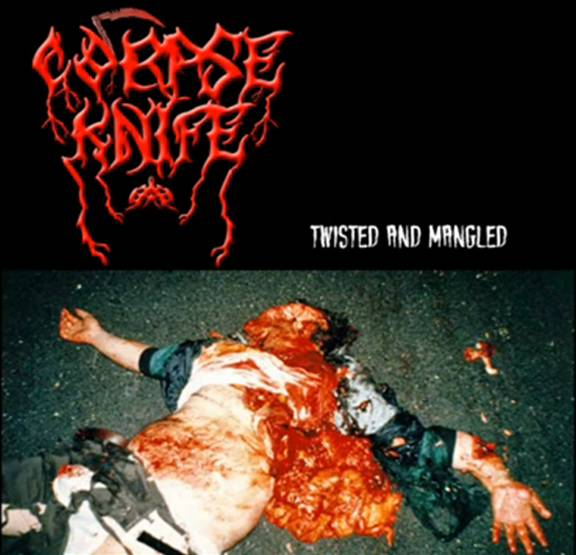 Corpse Knife - Twisted and Mangled