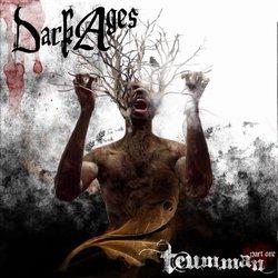 Dark Ages - Teumman Part One