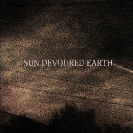 Sun Devoured Earth - Day After Day, Year After Year, When Will It End
