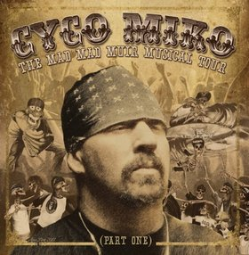 Cyco Miko - The Mad Mad Muir Musical Tour (Part One)