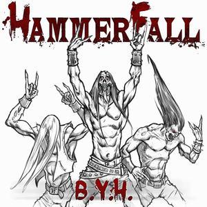 HammerFall - B.Y.H.