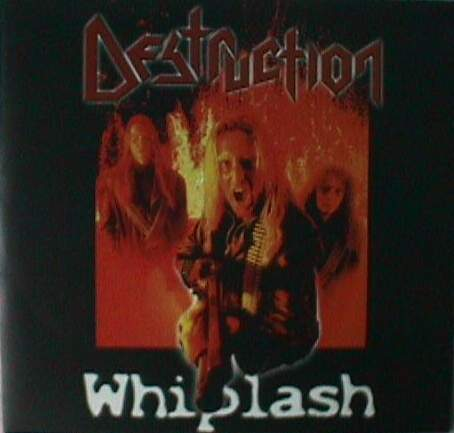 Destruction - Whiplash