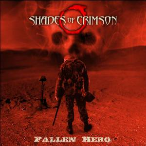 Shades of Crimson - Fallen Hero