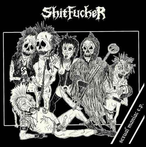 Shitfucker - Sexual Maniac