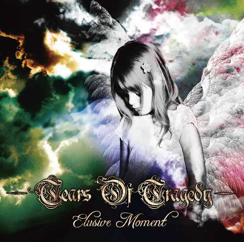 Tears of Tragedy - Elusive Moment
