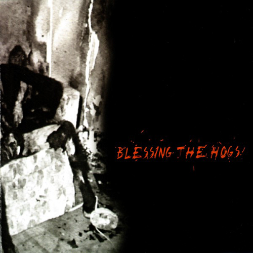 Blessing the Hogs - Blessing the Hogs