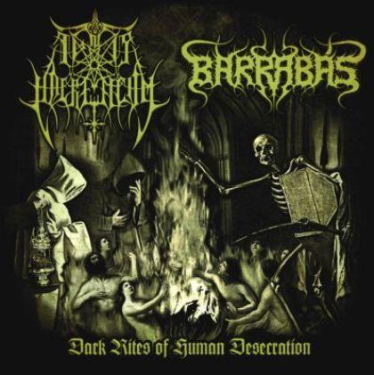Ignis Haereticum / Barrabás - Dark Rites of Human Desecration