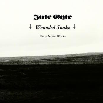Jute Gyte - Wounded Snake