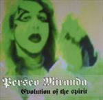Perseo Miranda - Evolution of the Spirit