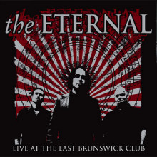The Eternal - Live at the East Brunswick Club