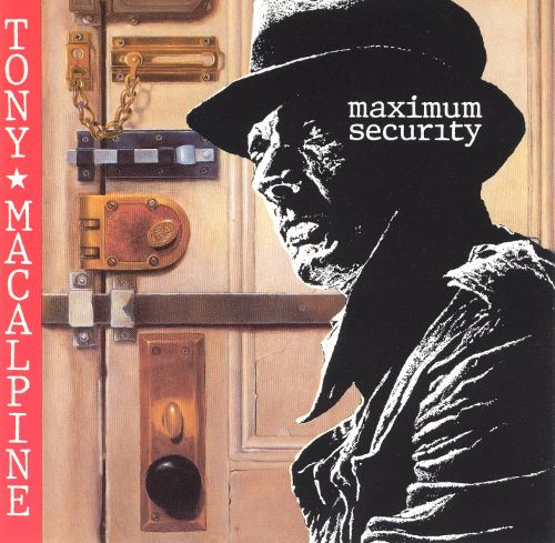 Tony MacAlpine - Maximum Security
