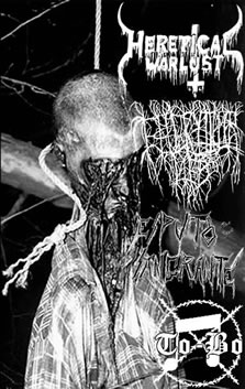 Heretical Warlust - Pure Fucking Noise for the Torture of the Sub-Human Scum