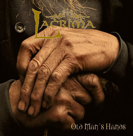 Lacrima - Old Man's Hands