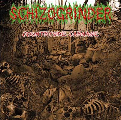 Schizogrinder - Countryside Carnage