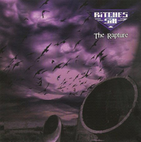 Bitches Sin - The Rapture