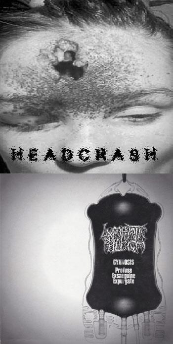 Lymphatic Phlegm / Headcrash - Untitled / Profuse Exsanguine Expurgate