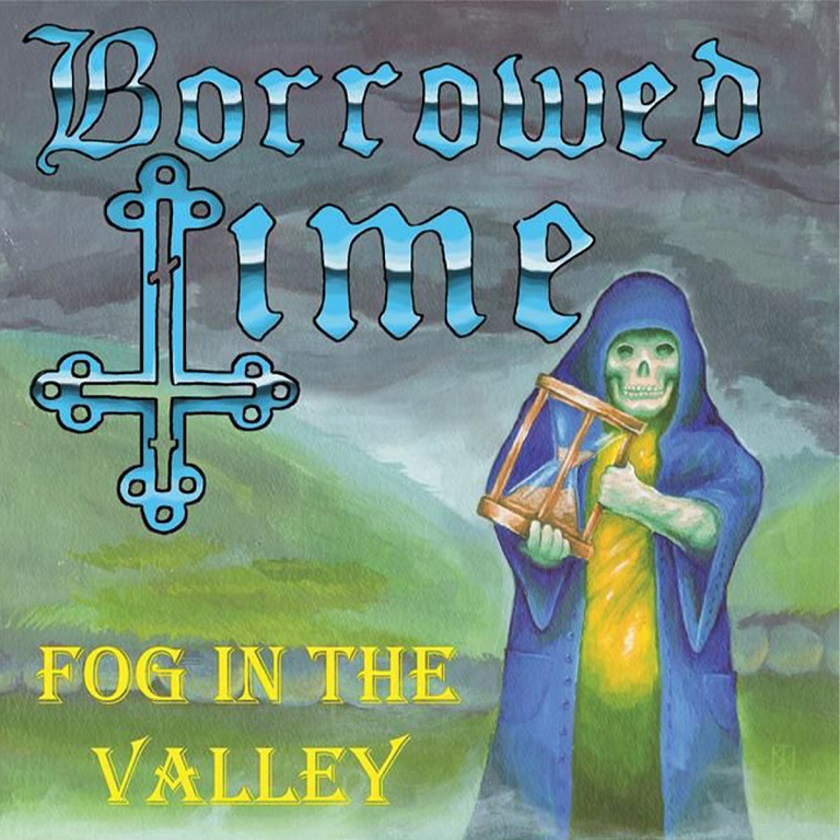 Borrowed Time - Fog in the Valley