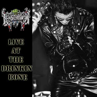 Thunderfist - Live at The Drinkin' Bone