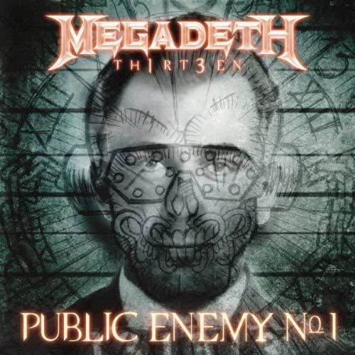 Megadeth - Public Enemy No. 1