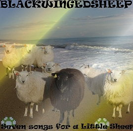 Blackwingedsheep - Seven Songs for a Little Sheep