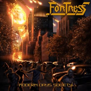 Fortress - Modern Days Society