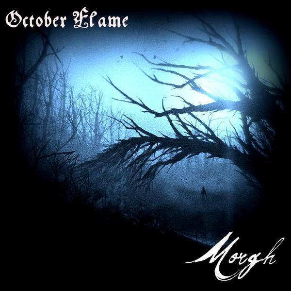 October Flame / Morgh - October Flame & Morgh