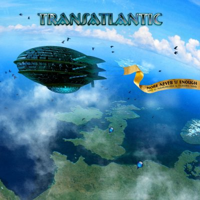 Transatlantic - More Never Is Enough: Live @ Manchester and Tilburg 2010